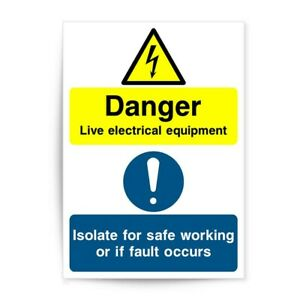 DANGER LIVE ELECTRICAL EQUIPMENT SAFE WORKING  FAULT OCCURS SIGN STICKER P2306