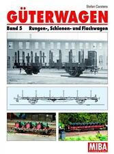 MIBA Buch Güterwagen Band 5 Rungen- Schienen- u. Flachwagen