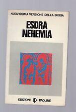 nuovissima versione della bibbia - esdra nehemia - edizioni paoline