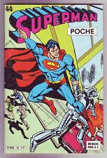 ! SUPERMAN POCHE N°44 en TRES BON ETAT !