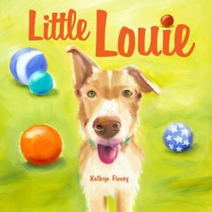 Little Louie (2014, Picture Book) -