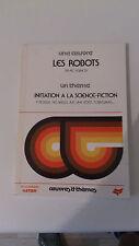 Œuvres et Thèmes Hatier : Les Robots d'Asimov (1992)