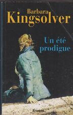 Barbara Kingsolver - Un été prodigue