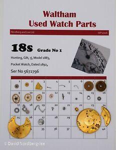 Waltham Used Watch Parts 18 / 18s, Model 1883, Grade No 1  Ser No 5672796