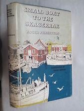 ROGER PILKINGTON.SMALL BOAT TO THE SKAGERRAK.1ST/2 H/B 1960.B/W ILL DAVID KNIGHT
