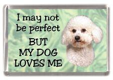 "Bichon Frise Dog Fridge Magnet ""I may not be perfect ........"" by Starprint"