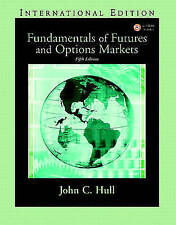 Fundamentals of Futures and Options Markets: International Edition by Hull, Joh
