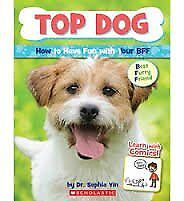 Top Dog, How to Have Fun with Your BFF (Best Furry