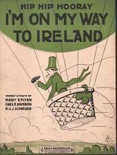 Hip Hip Hooray I'm On My Way To Ireland 1921 Sheet Music