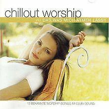 Chillout Worship: Das, was mich atmen lässt von Arne ...   CD   Zustand sehr gut
