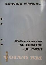 VOLVO BM Motorola and Bosch Alternator Equipment Service Manual Book Original
