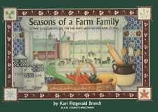 Seasons of a Farm Family: A Time to Celebrate Life