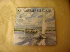 Starnberger See Skizzen Bilder und Texte