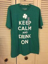 Keep Calm And Drink On- Irish Drinking - Men's T-shirt Size Medium Green NWOT