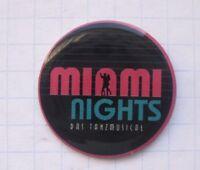 MIAMI NIGHTS  / DAS TANZ MUSICAL ............... Pin (130a)