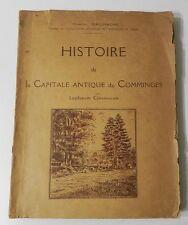 * TRES RARE : HISTOIRE DE LA CAPITALE ANTIQUE DU COMMINGES - LUGDUNUM CONVENARUM