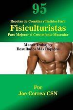 95 Recetas de Comidas y Batidos para Fisiculturistas para Mejorar el...