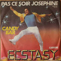 "Ecstasy - Pas Ce Soir Josephine (7"", Single) Vinyl Schallplatte - 39097"