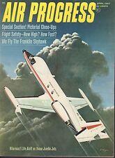 Air Progress Magazine April 1967 Jumbo Jets Franklin Skyhawk 073017nonjhe