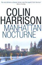 COLIN HARRISON ___ MANHATTON NOCTURNE ___ BRAND NEW ___ FREEPOST UK