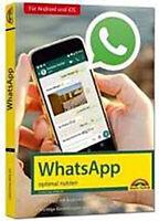 WhatsApp - optimal nutzen von Christian Immler NEU