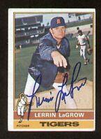 Lerrin LaGrow #138 signed autograph auto 1976 Topps Baseball Trading Card