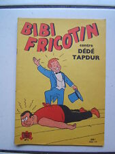 PIERRE LACROIX  BIBI FRICOTIN  9 / CONTRE DEDE TAPE DUR /  1959