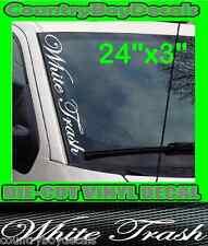 White Trash VERTICAL Windshield Vinyl Decal Sticker Truck Car Diesel Redneck