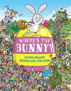 Where's the Bunny?: An Egg-cellent Search-and-Find Book (Search and Find Activ,