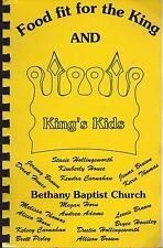 *OTTUMWA IA 1992 BETHANY BAPTIST CHURCH COOK BOOK *FOOD FIT FOR THE KING & KIDS