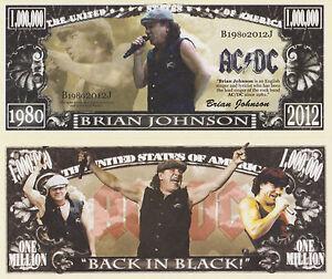 RARE: AC/DC Brian Johnson $1,000,000 Novelty Note, Music.