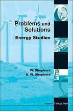 ENERGY STUDIES - PROBLEMS AND SOLUTIONS, SHEPHERD WILLIAM & SHEPHERD DAVID WILLI
