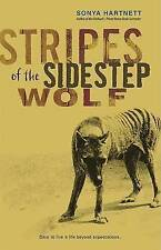 New STRIPES OF THE SIDESTEP WOLF Sonya Hartnett PB BOOK Aussie seller