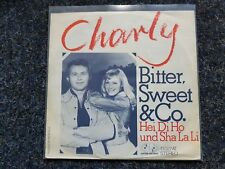 Bitter, Sweet & Co. - Charly 7'' Single