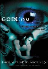 God.com: Extreme Intimacy with an Interactive God-ExLibrary