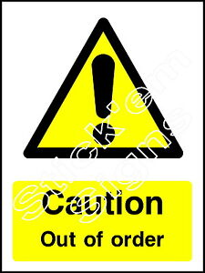 Caution Out of order - WARN0048G Stickers & Signs