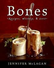 NEW Bones: Recipes, History, and Lore by Jennifer McLagan