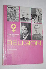 Religion : Contributions of Women by Naomi Bloom