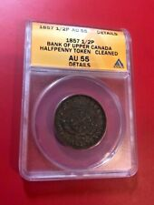 1857 Bank of Upper Canada 1/2p Half Penny Token ANACS AU 55 DETAIL (Better Coin)