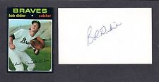 Bob Didier ( Debut 1969 ) BRAVES TIGERS BOST SIGNED AUTOGRAPH AUTO 3x5 INDEX COA