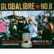 Globalibre No II  World Club Culture Gärtner der Lüste DJ Axe.L /Club de Belugas