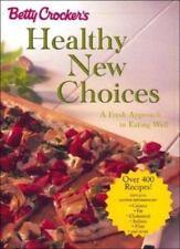 Betty Crocker's Healthy New Choices Betty Crocker Editors Illust Free Ship