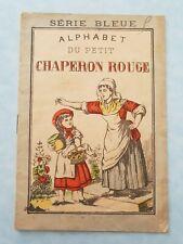 Rare Enfantina  PETIT CHAPERON ROUGE  Série Bleue Imagerie de Pont-à-Mousson