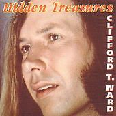 Clifford T. Ward - Hidden Treasures (2001) NEW CD