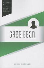 Greg Egan (Modern Masters of Science Fiction) - New Book Burnham, Karen