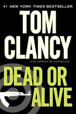 Dead Or Alive: By Tom Clancy, Grant Blackwood