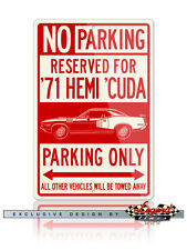 1971 Plymouth 'Cuda HEMI Coupe Reserved Parking 12x18 Aluminum Sign