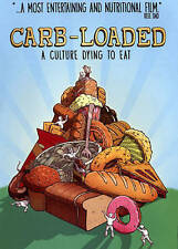 Carb Loaded: A Culture Dying to Eat (DVD, 2014)