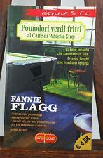 Pomodori verdi fritti al Caffè di Whistle Stop - Fannie Flagg - Superpocket