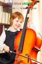 Kids Cello Lesson Z DVD:  For Beginners!  Learn How To Play The Cello